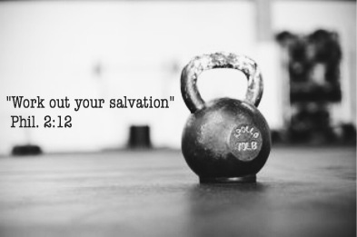 Workout Your Salvation